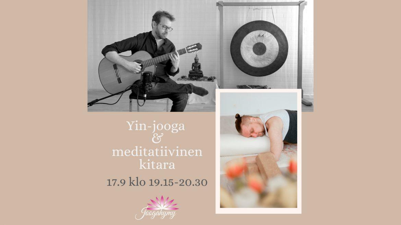 Yin-jooga & meditatiivinen kitara 17.9 klo 19.15-20.30